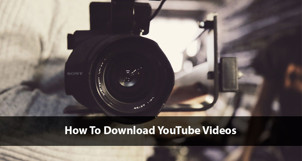 How To Download YouTube Videos - PC & Phone Download Guide